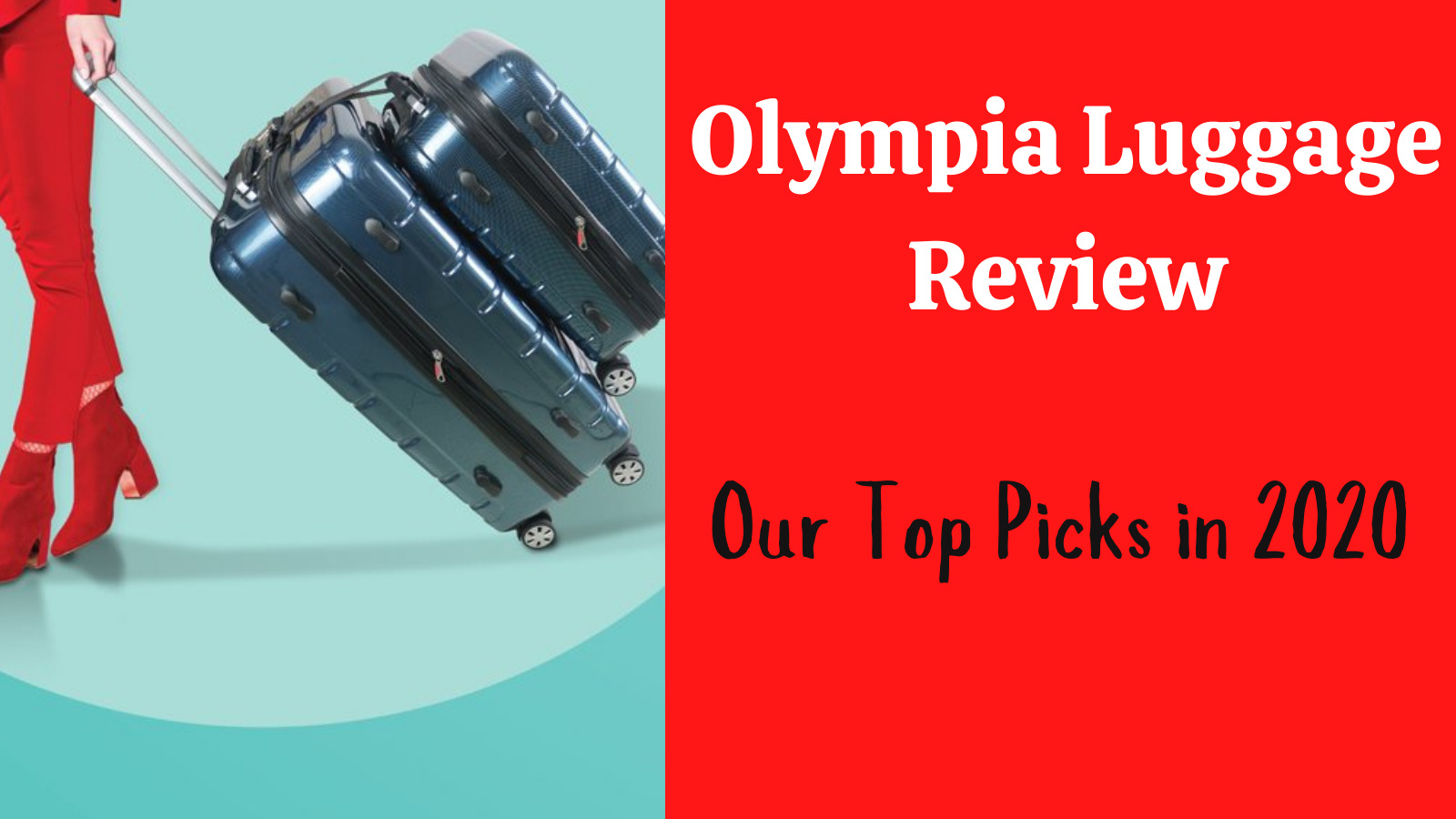 Olympia Luggage review: feature image of lady wheeling suitcases
